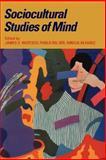 Sociocultural Studies of Mind 9780521476430