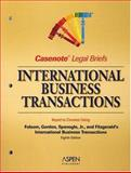 Casenote Legal Briefs : International Business Transactions, Keyed to Folsom, Casenotes, 0735556431