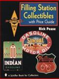 Filling Station Collectibles, Rick Pease, 0887406432