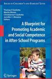 A Blueprint for Promoting Academic and Social Competence in after-School Programs, , 1441946438