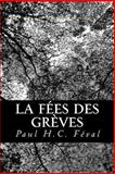 La Fées des Grèves, Paul H. C. Féval, 1480176435