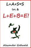 L+a+S=S Los and L+e+B=e!, Alexander Gottwald, 1493596438
