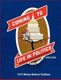 Coming to Life in Politics, Calfano, Brian Robert, 1609276434