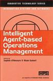 Intelligent Agent-Based Operations Management, , 1903996430
