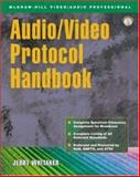 Audio/Video Protocol Handbook, Whitaker, Jerry, 0071396438