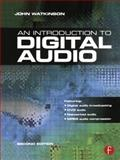 Introduction to Digital Audio, Watkinson, John, 0240516435