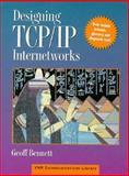 Designing TCP/IP Internetworks, Bennett, Geoff, 0471286435