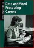 Opportunities in Data and Word Processing Careers, Munday, Marianne, 0658016431