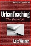 Urban Teaching, Lois Weiner, 0807746436