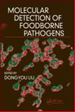 Molecular Detection of Foodborne Pathogens, Liu, Dongyou, 1420076434