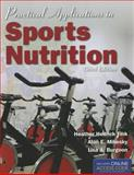 Practical Applications in Sports Nutrition, Heather Hedrick Fink and Alan E Mikesky, 1449646433