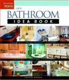 New Bathroom Idea Book, Andrew Wormer, 1561586439