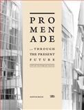Promenade, Marta Gerveno and Maxwell L. Anderson, 8857206432
