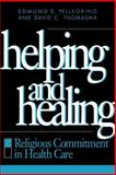Helping and Healing 1st Edition