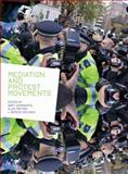 Mediation and Protest Movements, Cammaerts, Bart and Mattoni, Alice, 1841506435