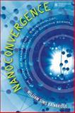 Nanoconvergence, William Sims Bainbridge, 013244643X