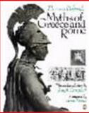Myths of Greece and Rome, Bryan Holme, Thomas Bulfinch, 0140056432