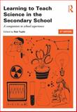 Learning to Teach Science in the Secondary School : A Companion to School Experience, , 0415826438