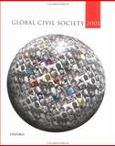 Global Civil Society 2001, Centre for Civil Society and the Centre for the Study of Global Governance Staff and Anheier, Helmut K., 0199246432