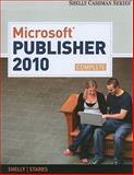 Microsoft Publisher 2010, Shelly, Gary B. and Starks, Joy L., 0538746432