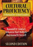 Cultural Proficiency : A Manual for School Leaders, Lindsey, Randall B. and Robins, Kikanza Nuri, 0761946438