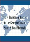 Reference Handbook of Travel Investment Factors in the Georgia Coastal Plains and Bald Mountain, Inc Conway Research, 0910436436