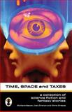 Time, Space and Taxes, Richard Bacon, 1463786433
