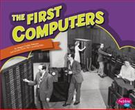 The First Computers, Megan Cooley Peterson, 1491406437