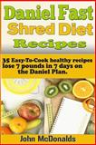 Daniel Fast Shred Diet Recipes, John McDonalds, 1495466434