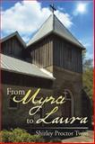 From Myra to Laura, Shirley Proctor Twiss, 149904643X