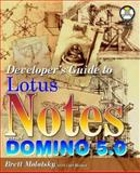 The Developer's Guide to Lotus Notes and Domino 4.6-5.0, Curt Holmer, 1556226438