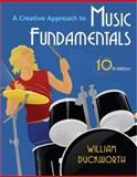 A Creative Approach to Music Fundamentals, Duckworth, William, 0495796433