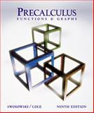 Precalculus : Functions and Graphs, Swokowski, Earl William, 0534396437