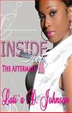 Inside Out the Aftermath, Lati`a Johnson, 0615576435