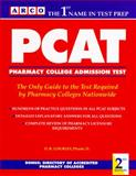PCAT : Pharmacy College Admission Test, Gourley, D. R., 0671846434