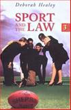 Sport and the Law, Healey, Deborah, 0868406430