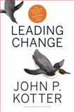 Leading Change, with a New Preface by the Author 1st Edition