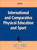 International and Comparative Physical Education and Sport, Earle Zeigler, 1426906439