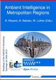 Ambient Intelligence in Metropolitan Regions, , 3832536434