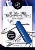 Optical Fiber Telecommunications, E. Miller, Stewart and Kaminow, Ivan P., 0123746434