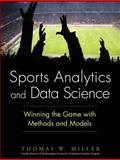 Sports Analytics and Data Science 1st Edition
