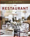The Restaurant : From Concept to Operation, Walker, John R., 0470626437