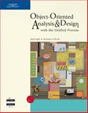 Object-Oriented Analysis and Design : With the Unified Process, Jackson, Robert B. and Burd, Stephen D., 0619216433
