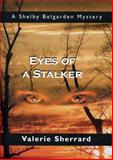 Eyes of a Stalker, Valerie Sherrard, 1550026437