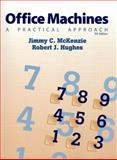 Office Machines : A Practical Approach, McKenzie, Jimmy C., 0130116432