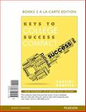 Keys to College Success Compact, Books a la Carte Edition, Carter, Carol J. and Kravits, Sarah Lyman, 0133876438