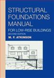 Structural Foundations Manual for Low-Rise Buildings, Atkinson, M. F., 0415266432