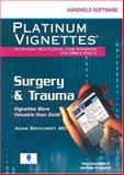 Surgery and Trauma : High Yield Clinical Case Scenarios for Usmle Step 2, Brochert, Adam, 1560536438