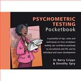 Psychometric Testing Pocketbook, Cripps, Barry and Spry, Dorothy, 1903776430