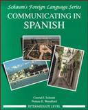 Communicating in Spanish, Schmitt, Conrad J. and Woodford, Protase E., 0070566437